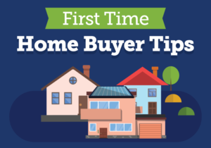 First Time Home Buyer Tips Featured Image