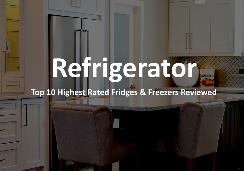 10 Best Selling Refrigerators This Year