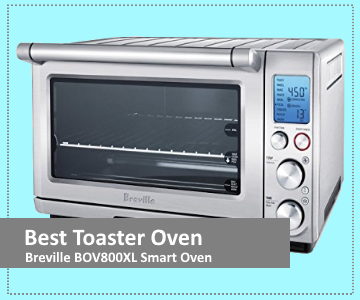 Breville BOV800XL - Top Pick For Best Toaster Oven