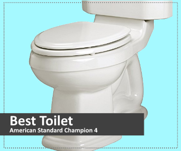 American Standard Champion 4 - Our Pick For Best Toilet