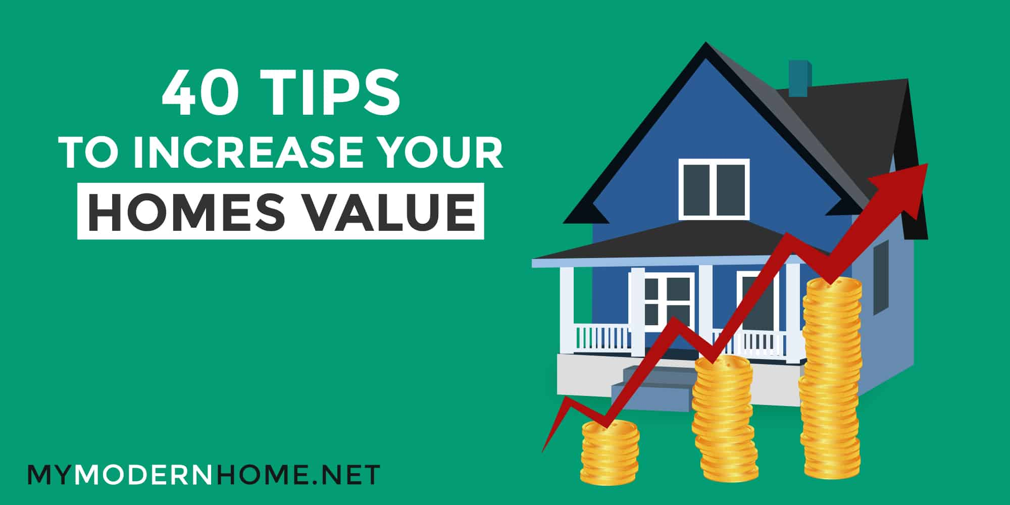 Detailed Tips To Increase Your Home Property Value