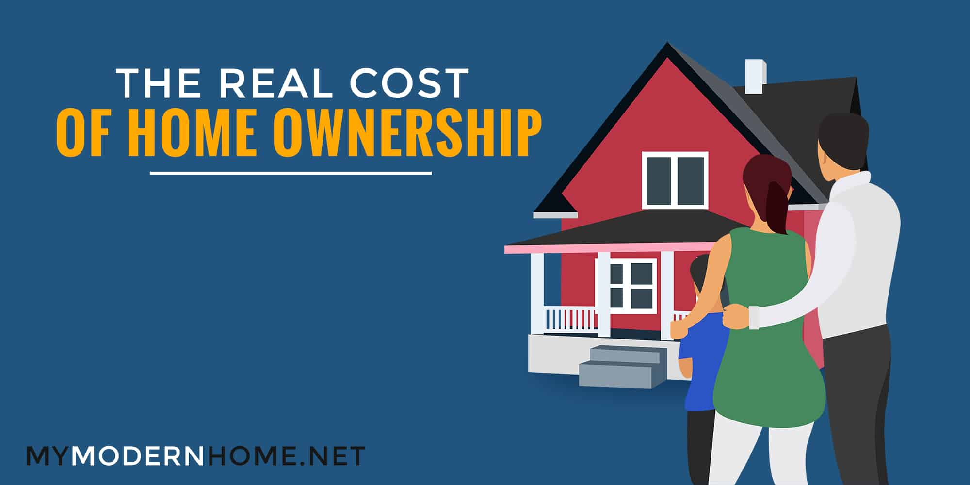 Real Cost of Home Ownership Featured Image